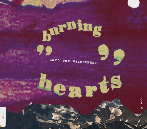 Burning Hearts - Into The Wilderness