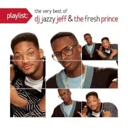 DJ Jazzy Jeff & The Fresh Prince - Summertime (Single Edit)