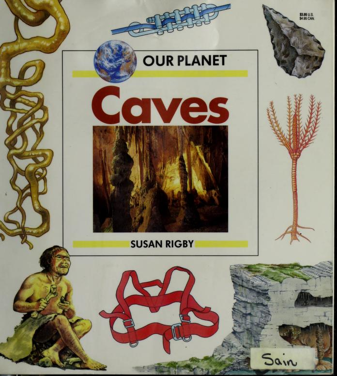 Caves (Our Planet) by Susan Rigby