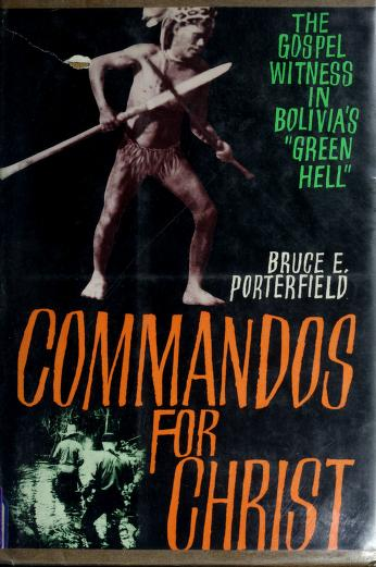 Commandos for Christ by Bruce E. Porterfield
