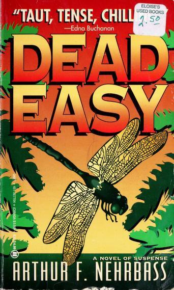 Dead Easy by Arthur F. Nehrbass