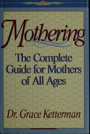 Cover of: Mothering   Grace H. Ketterman
