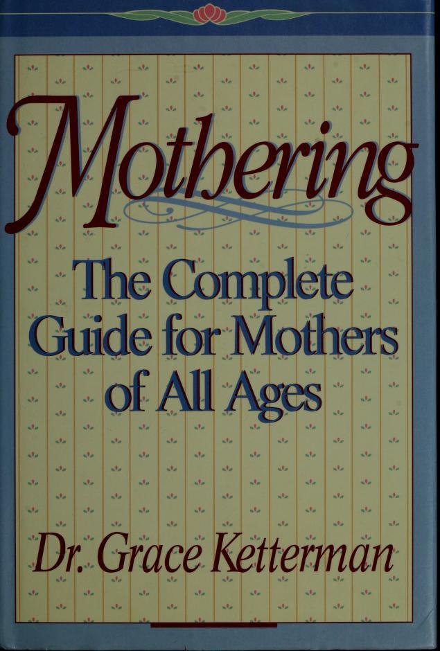 Mothering by Grace H. Ketterman