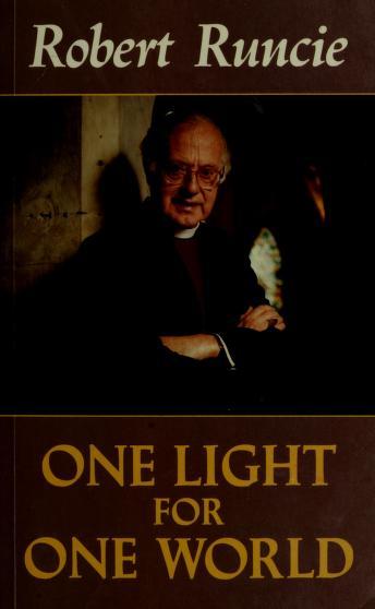 One Light for One World by Robert A. K. Runcie