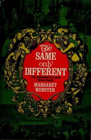 Cover of: The same only different   Margaret Webster
